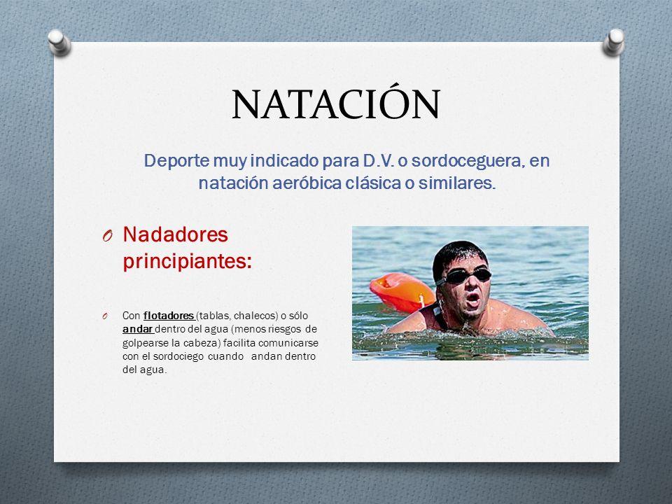 NATACIÓN Nadadores principiantes: