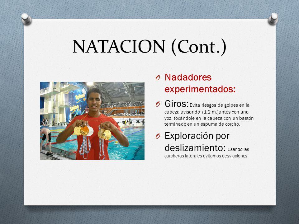 NATACION (Cont.) Nadadores experimentados: