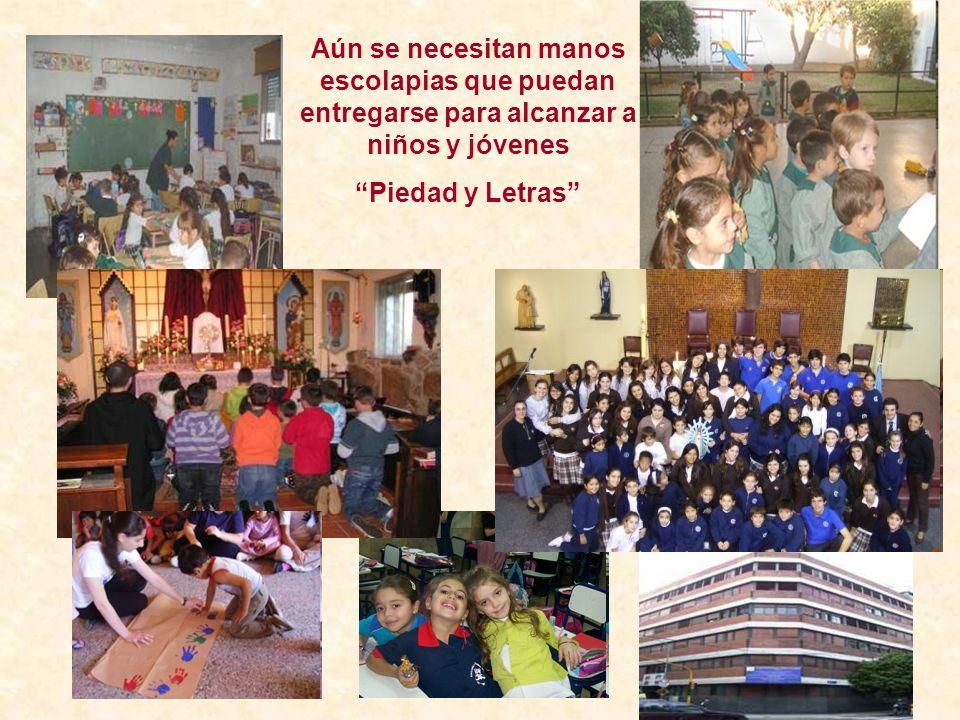 Aún se necesitan manos escolapias que puedan entregarse para alcanzar a niños y jóvenes