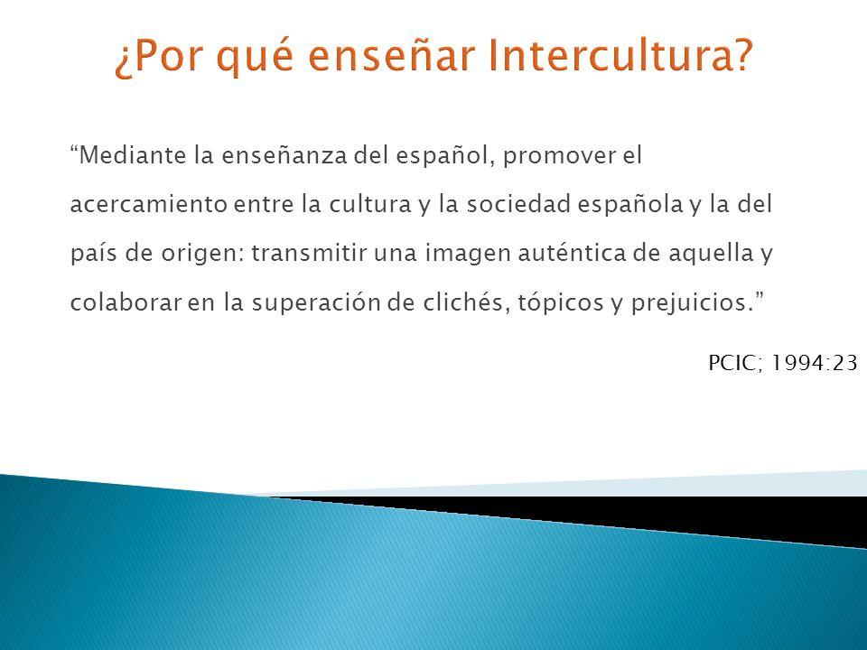 ¿Por qué enseñar Intercultura