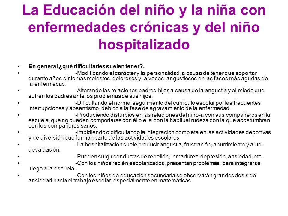 La Educación del niño y la niña con enfermedades crónicas y del niño hospitalizado
