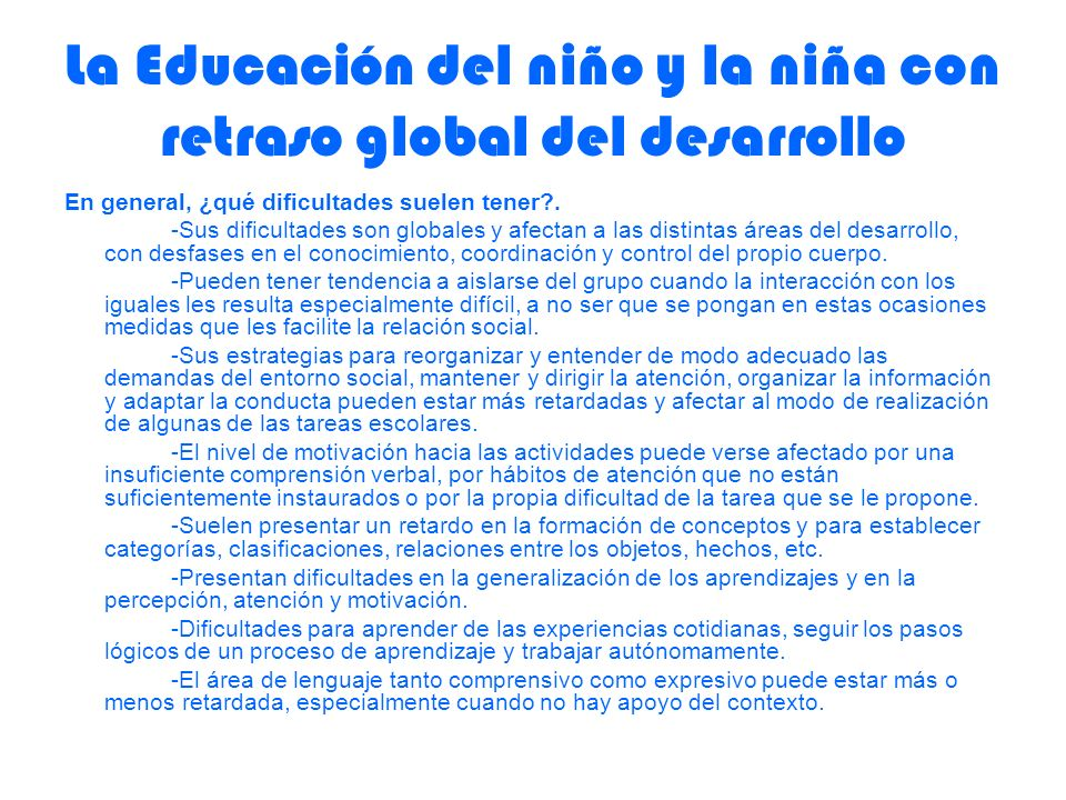 La Educación del niño y la niña con retraso global del desarrollo