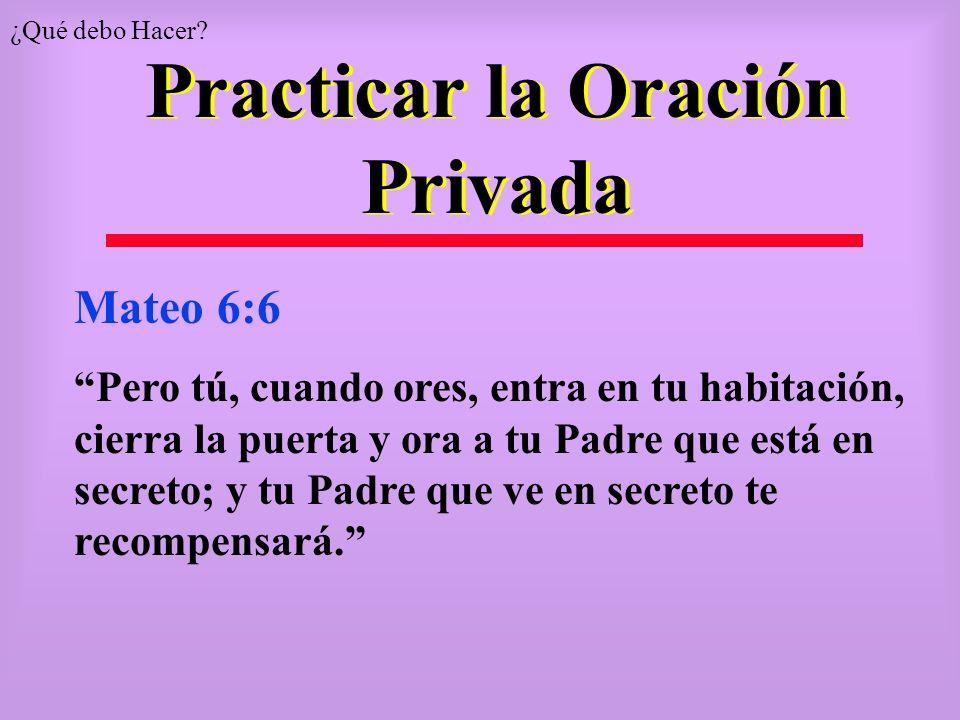 Practicar la Oración Privada