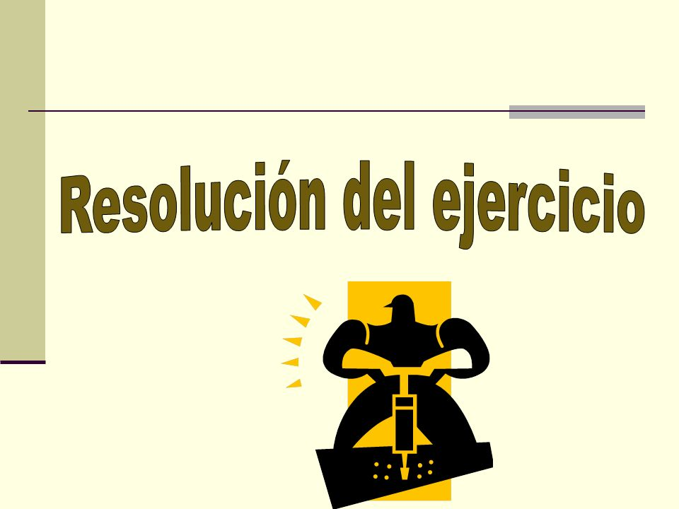 Resolución del ejercicio