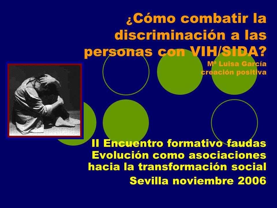 ¿Cómo combatir la discriminación a las personas con VIH/SIDA