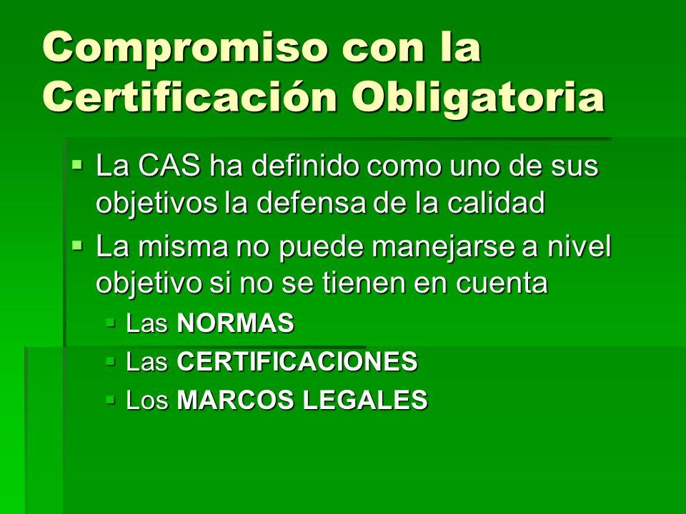 Compromiso con la Certificación Obligatoria