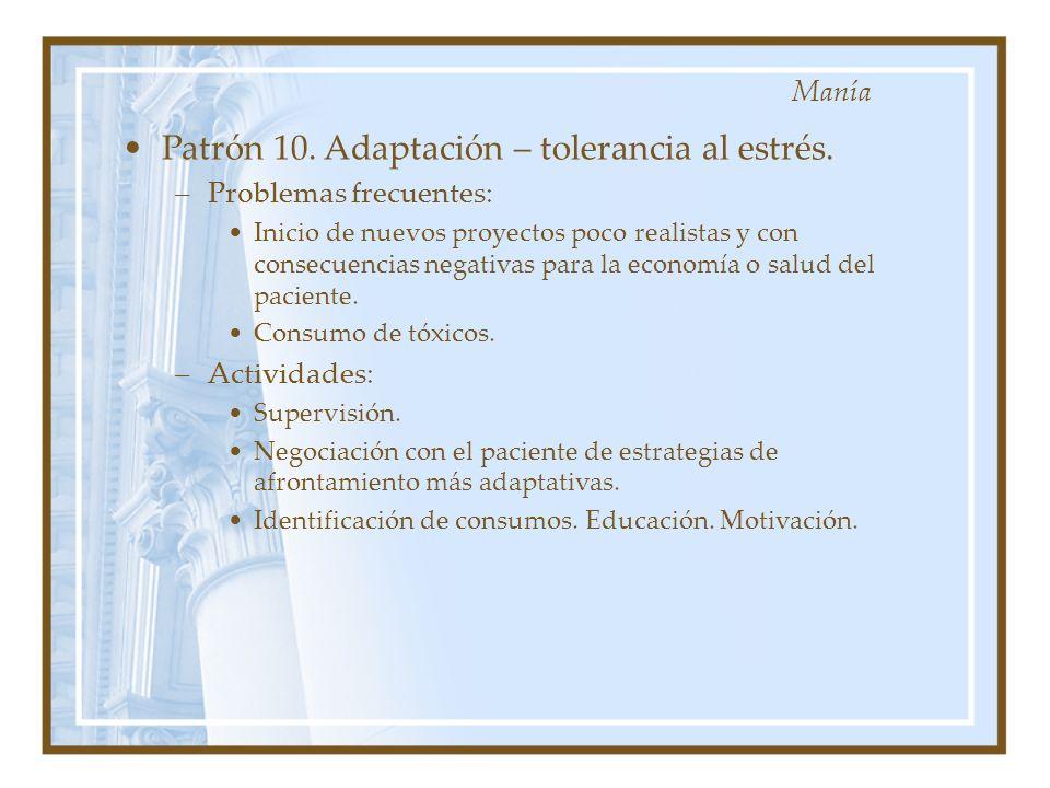 Patrón 10. Adaptación – tolerancia al estrés.