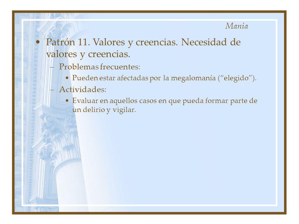 Patrón 11. Valores y creencias. Necesidad de valores y creencias.