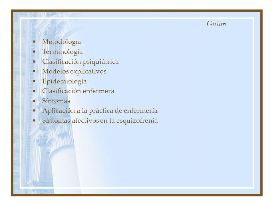 Guión Metodología Terminología Clasificación psiquiátrica