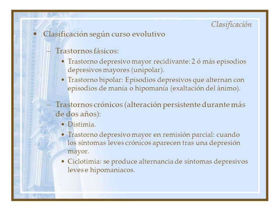 Clasificación según curso evolutivo Trastornos fásicos: