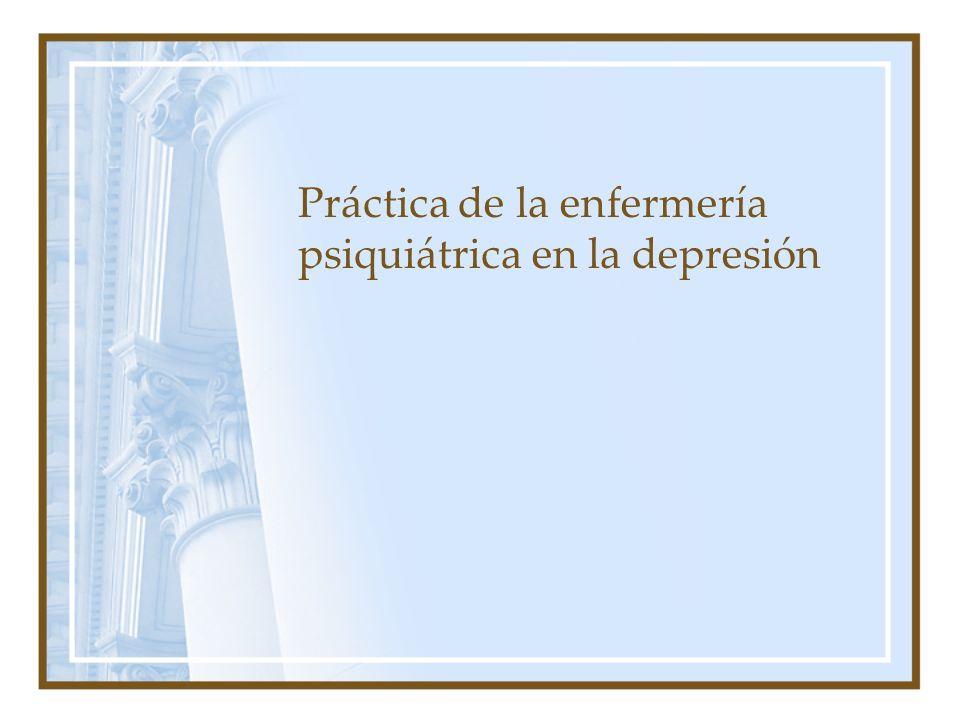 Práctica de la enfermería psiquiátrica en la depresión