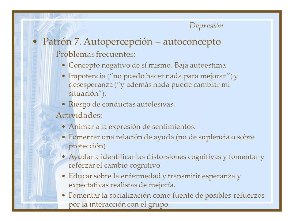 Patrón 7. Autopercepción – autoconcepto