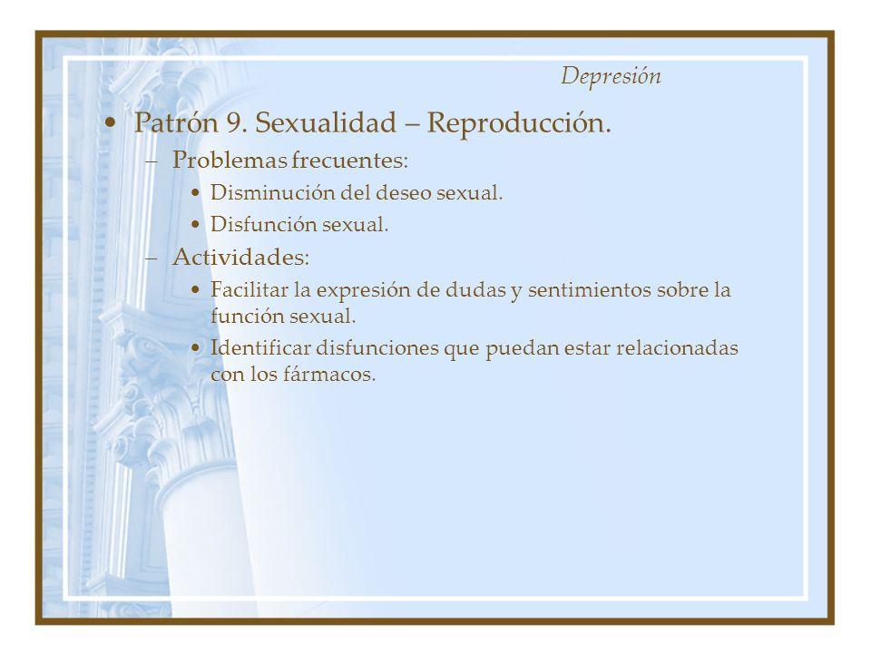 Patrón 9. Sexualidad – Reproducción.