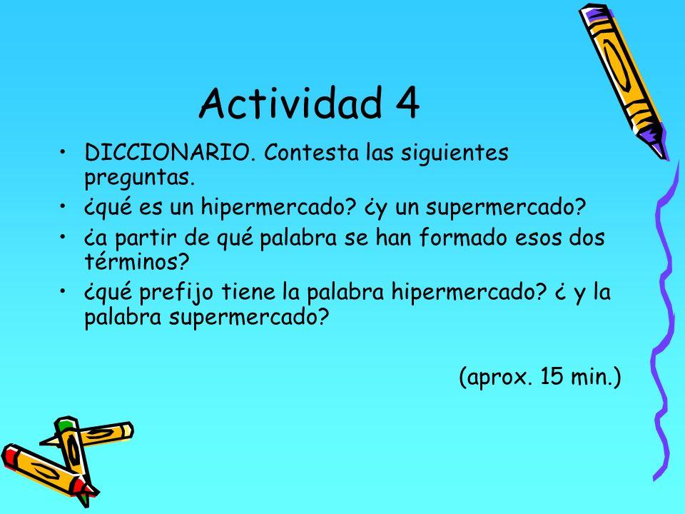Actividad 4 DICCIONARIO. Contesta las siguientes preguntas.