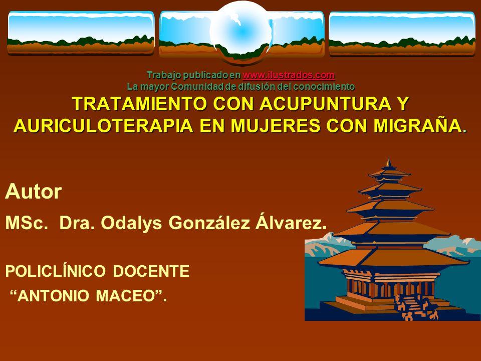 Autor MSc. Dra. Odalys González Álvarez.