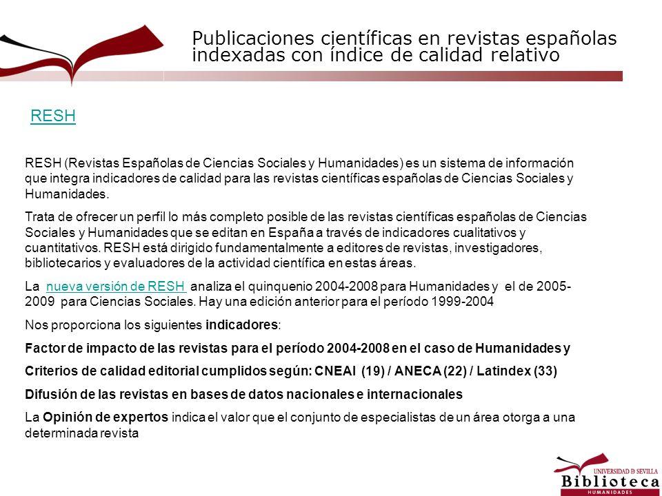 Publicaciones científicas en revistas españolas indexadas con índice de calidad relativo