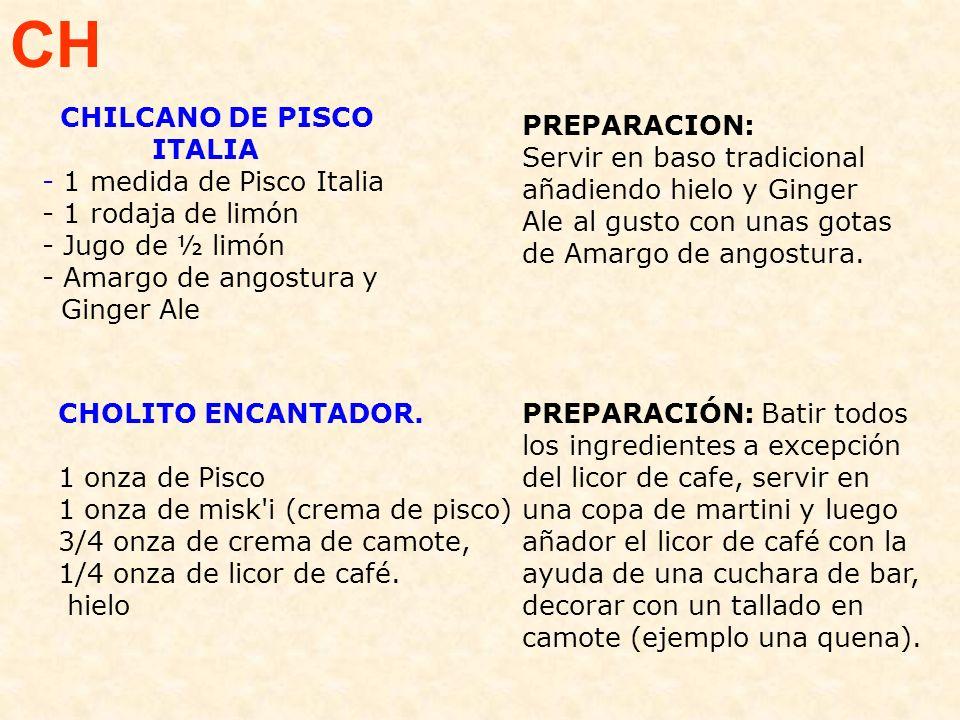 CH PREPARACION: Servir en baso tradicional añadiendo hielo y Ginger Ale al gusto con unas gotas de Amargo de angostura.