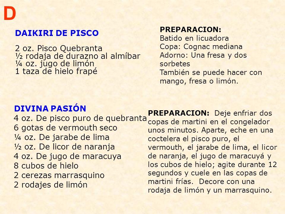 D PREPARACION: Batido en licuadora Copa: Cognac mediana Adorno: Una fresa y dos sorbetes También se puede hacer con mango, fresa o limón.