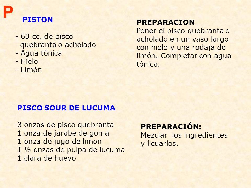 P PISTON PREPARACION - 60 cc. de pisco