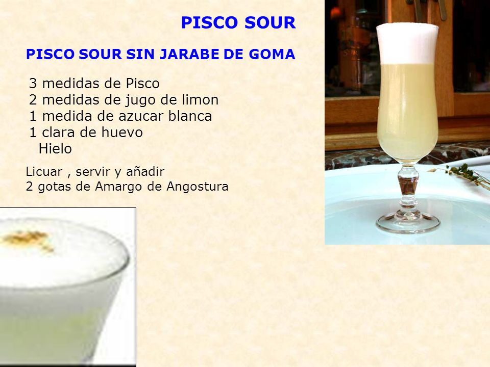 PISCO SOUR PISCO SOUR SIN JARABE DE GOMA 3 medidas de Pisco