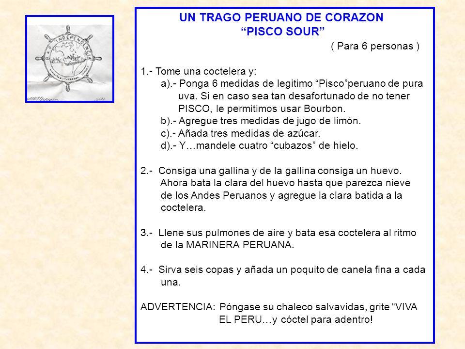 UN TRAGO PERUANO DE CORAZON PISCO SOUR ( Para 6 personas )
