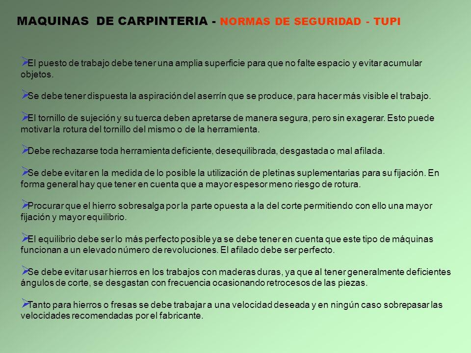 MAQUINAS DE CARPINTERIA - NORMAS DE SEGURIDAD - TUPI