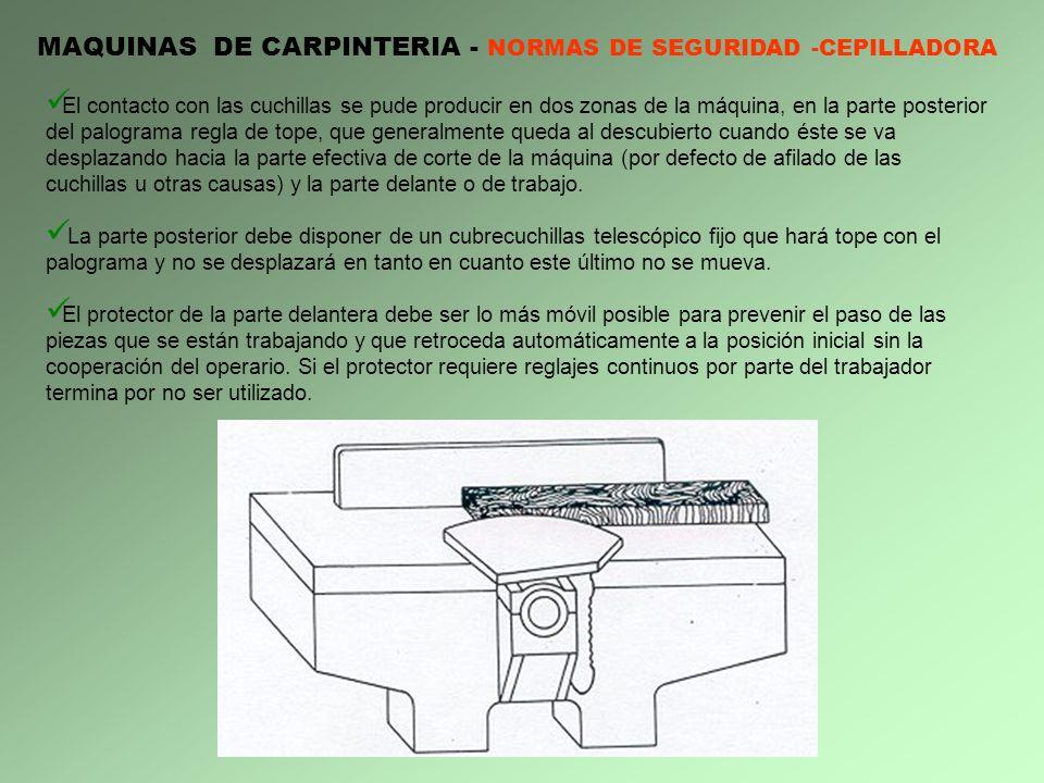 MAQUINAS DE CARPINTERIA - NORMAS DE SEGURIDAD -CEPILLADORA