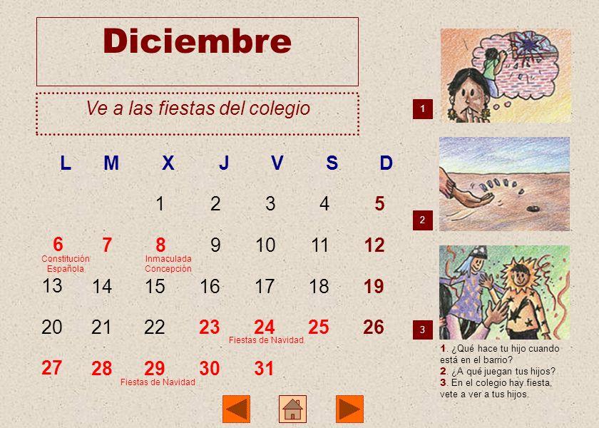 Diciembre Ve a las fiestas del colegio L M X J V S D 1 2 3 4 5 6 7 8 9