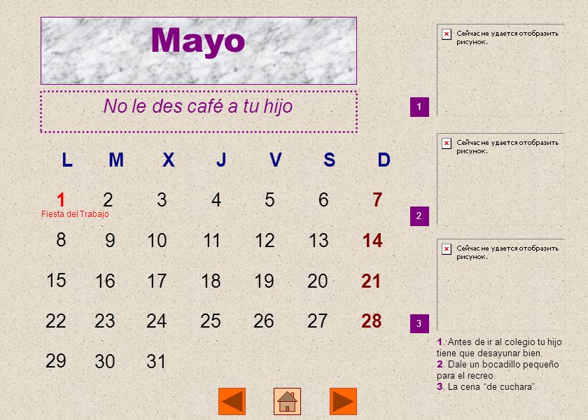Mayo No le des café a tu hijo L M X J V S D 1 2 3 4 5 6 7 8 9 10 11 12