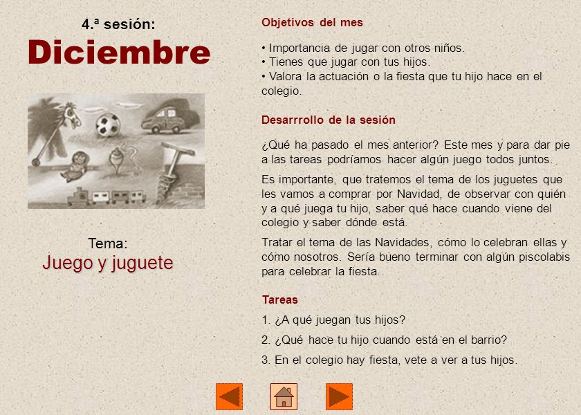 Diciembre Juego y juguete 4.ª sesión: Tema: Objetivos del mes