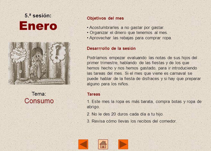 Enero Consumo 5.ª sesión: Tema: Objetivos del mes