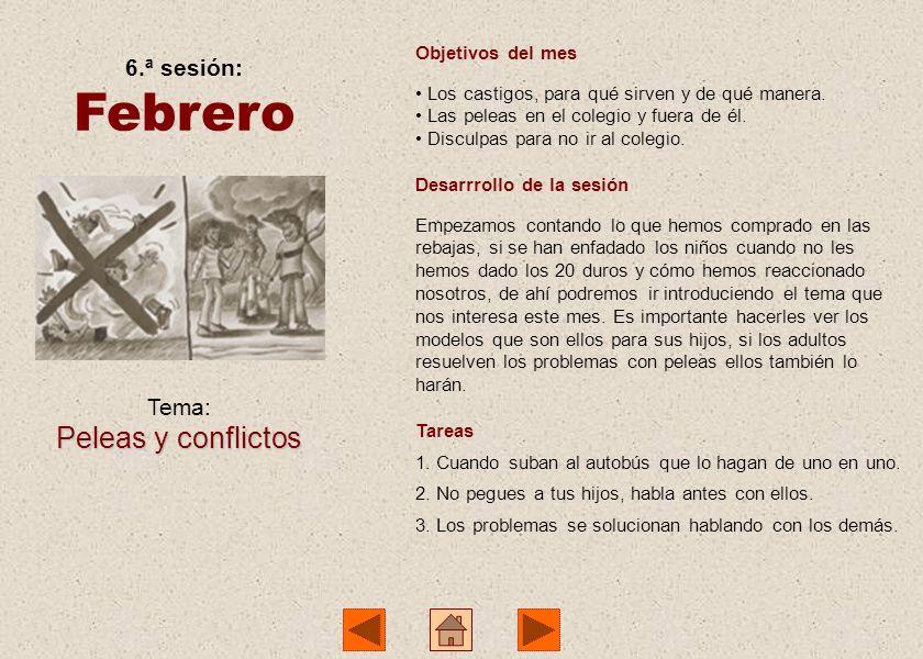 Febrero Peleas y conflictos 6.ª sesión: Tema: Objetivos del mes
