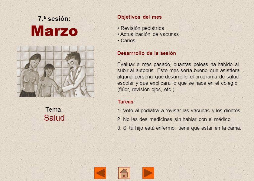 Marzo Salud 7.ª sesión: Tema: Objetivos del mes Revisión pediátrica.