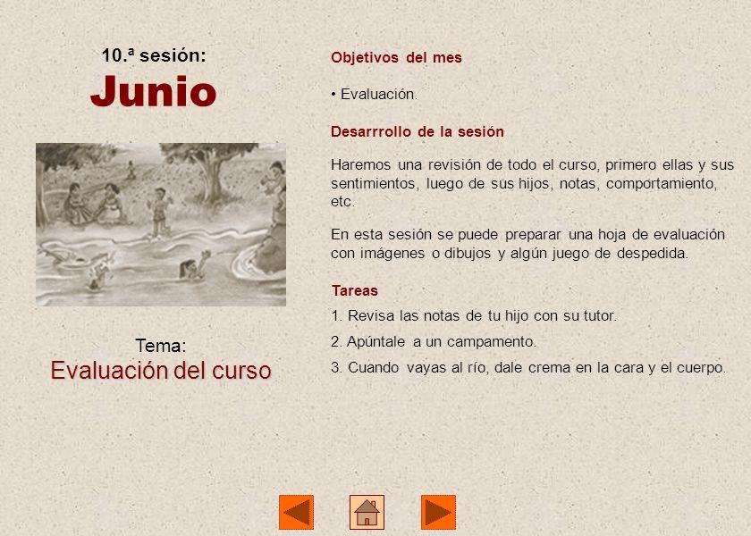 Junio Evaluación del curso 10.ª sesión: Tema: Objetivos del mes