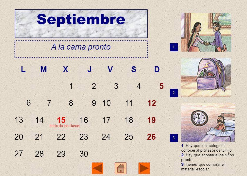 Septiembre A la cama pronto L M X J V S D 1 2 3 4 5 6 7 8 9 10 11 12