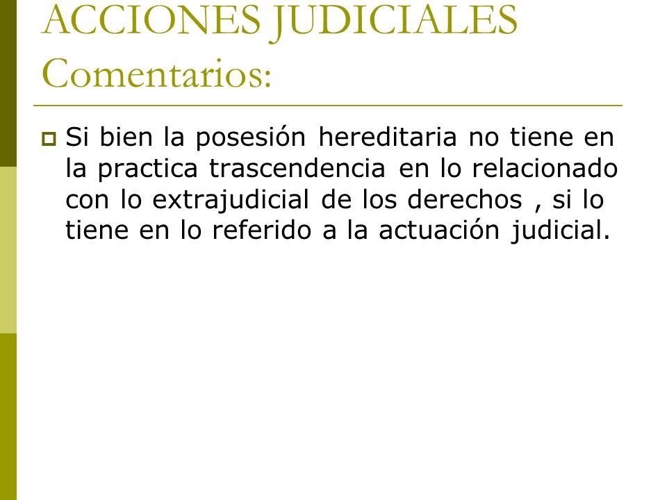 ACCIONES JUDICIALES Comentarios: