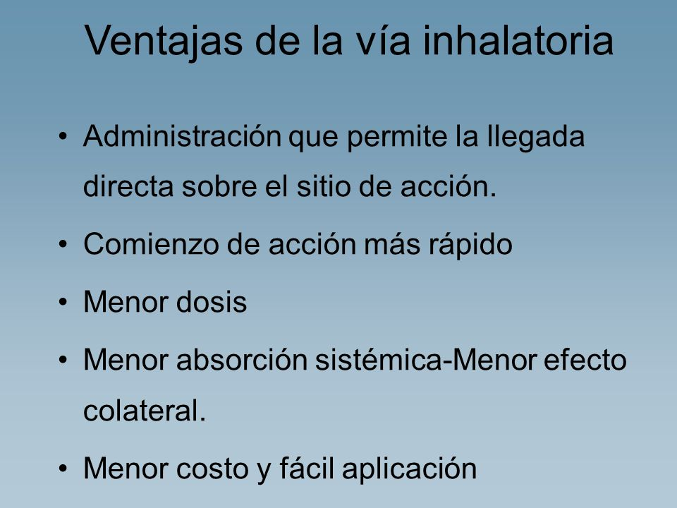 Ventajas de la vía inhalatoria