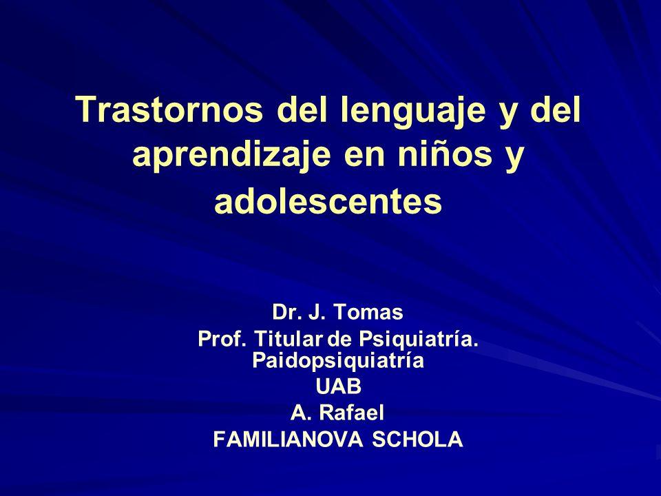 Trastornos del lenguaje y del aprendizaje en niños y adolescentes