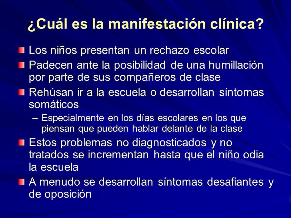 ¿Cuál es la manifestación clínica