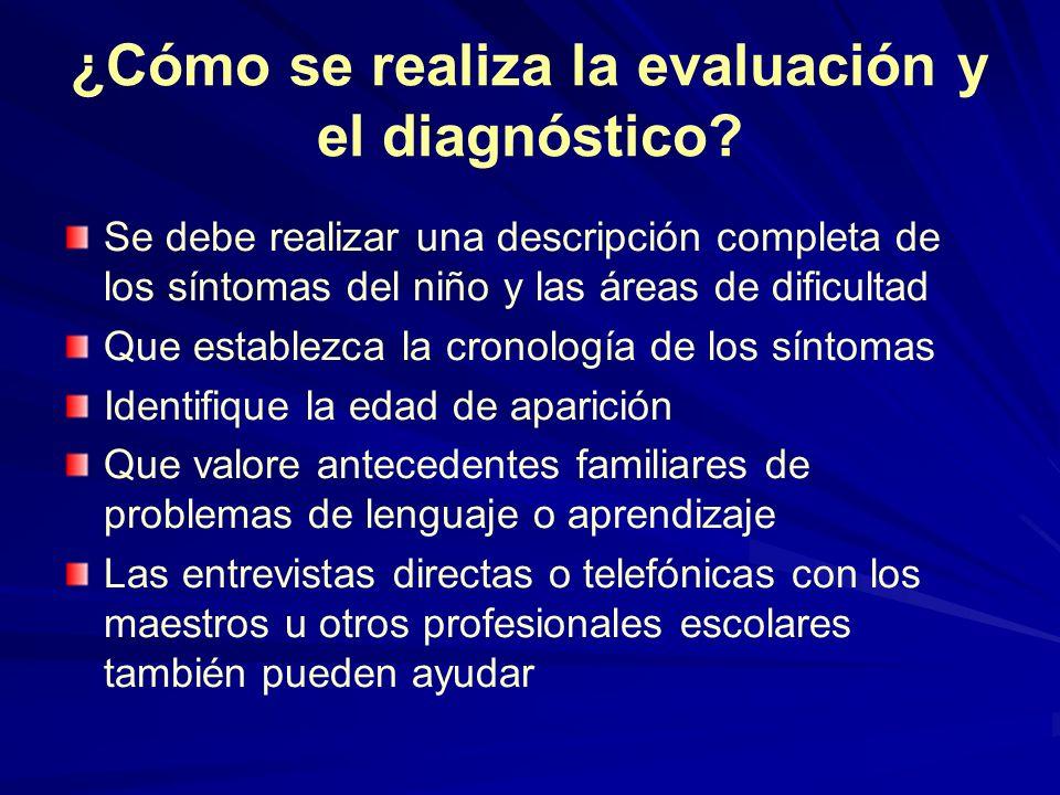 ¿Cómo se realiza la evaluación y el diagnóstico
