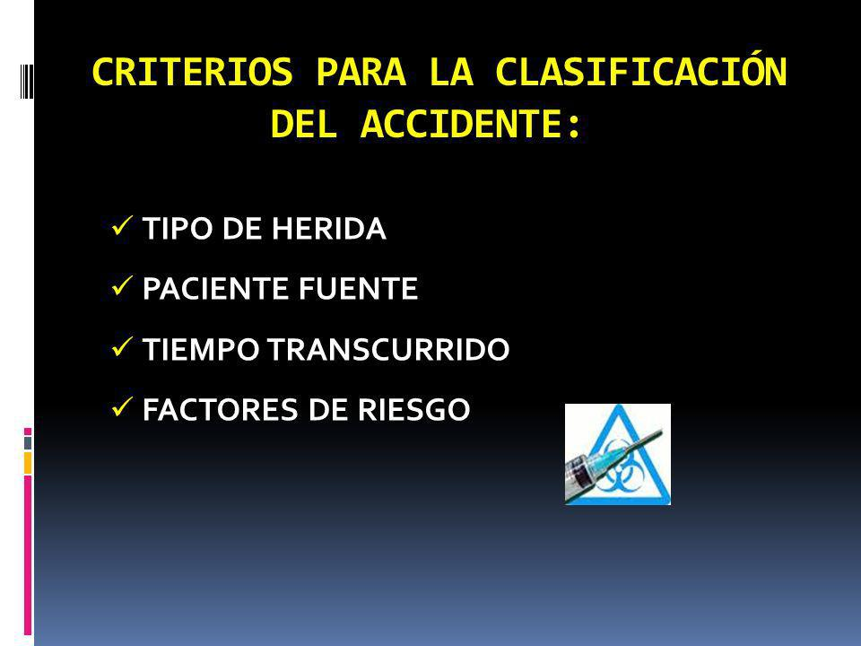 CRITERIOS PARA LA CLASIFICACIÓN DEL ACCIDENTE: