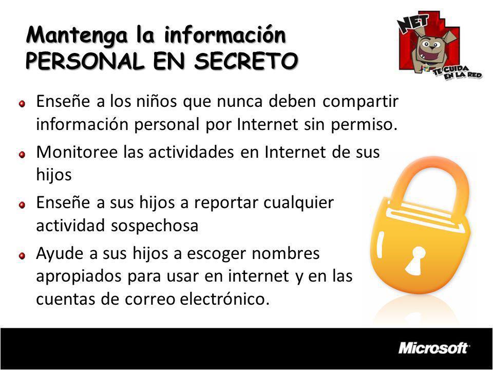 Mantenga la información PERSONAL EN SECRETO
