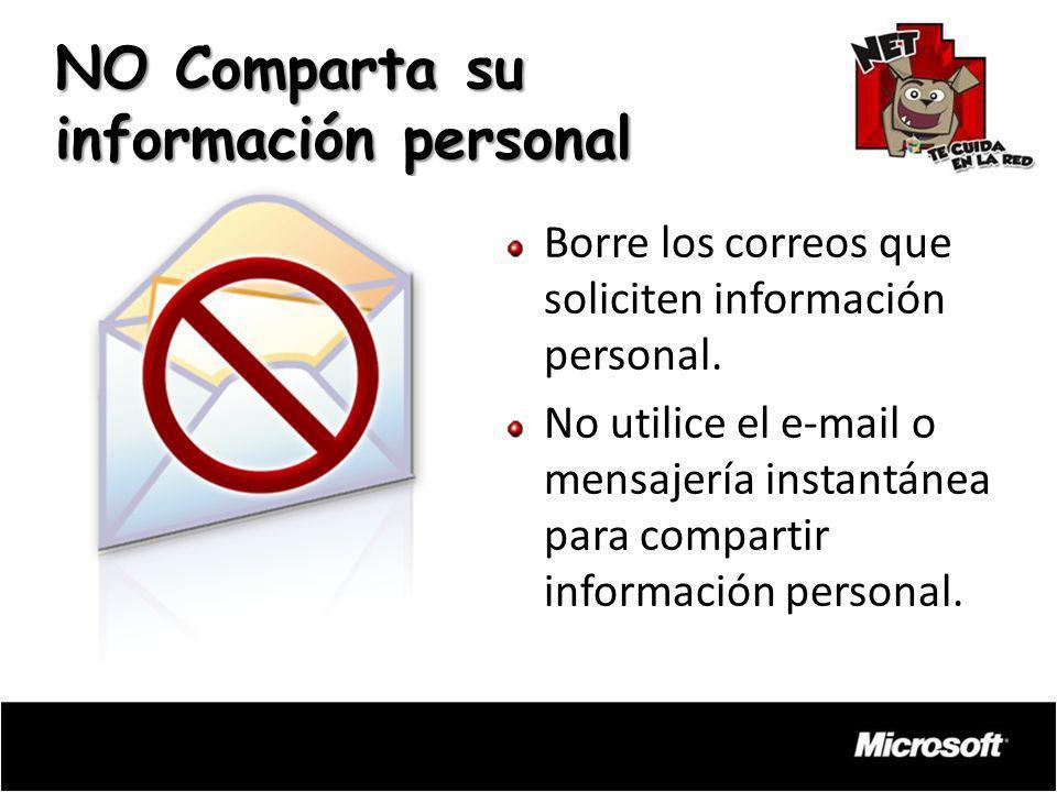 NO Comparta su información personal