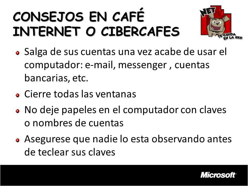 CONSEJOS EN CAFÉ INTERNET O CIBERCAFES