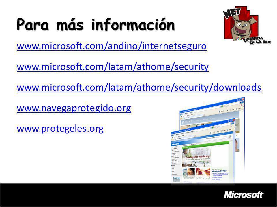 Para más información www.microsoft.com/andino/internetseguro