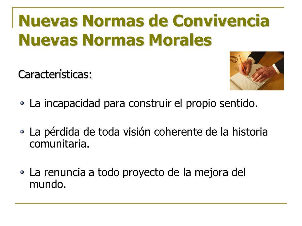 Nuevas Normas de Convivencia Nuevas Normas Morales
