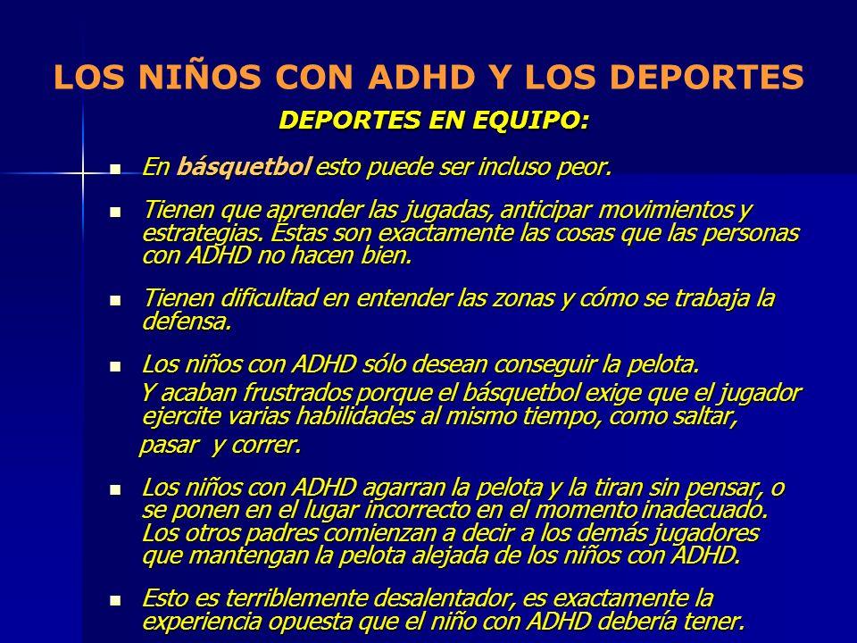 LOS NIÑOS CON ADHD Y LOS DEPORTES DEPORTES EN EQUIPO:
