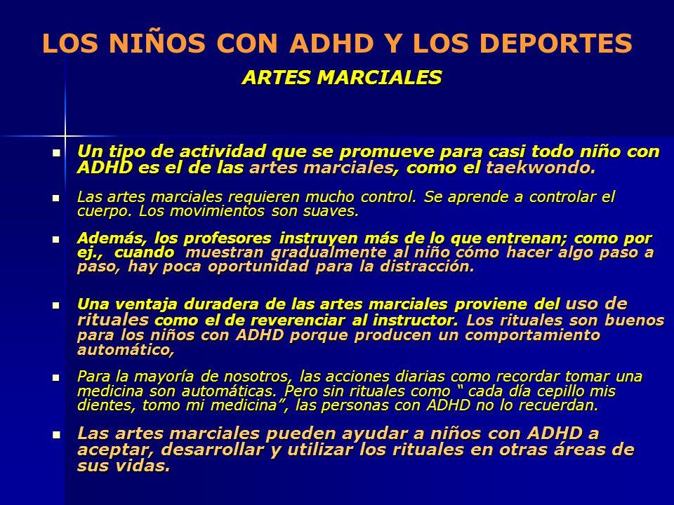 LOS NIÑOS CON ADHD Y LOS DEPORTES ARTES MARCIALES