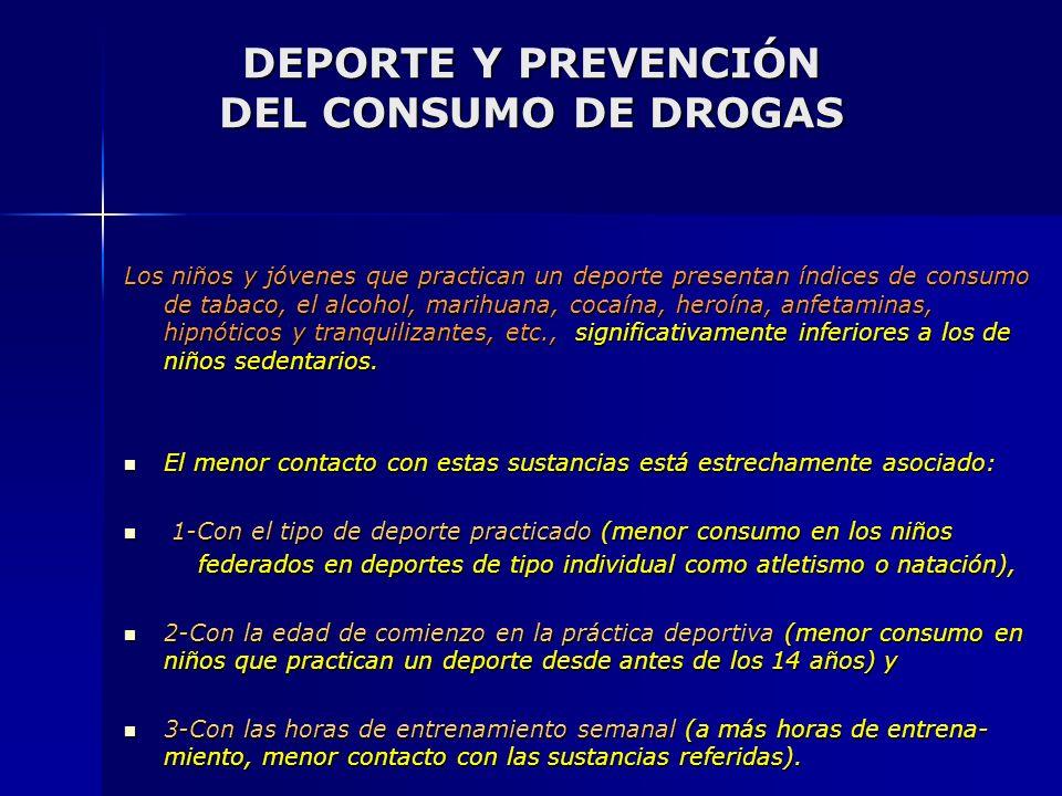 DEPORTE Y PREVENCIÓN DEL CONSUMO DE DROGAS
