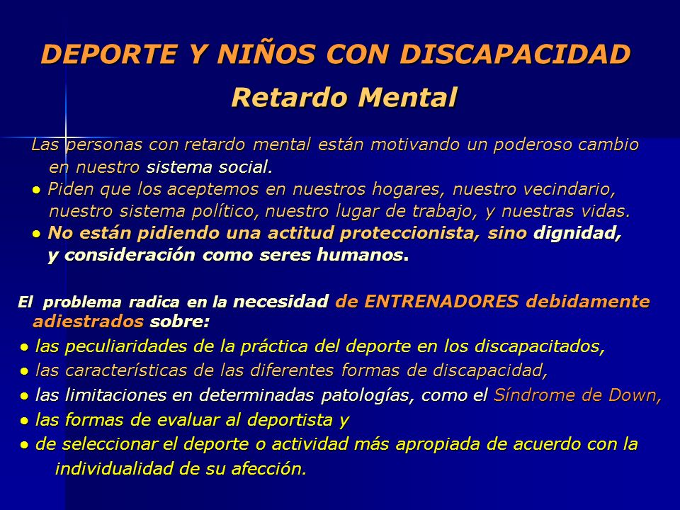 DEPORTE Y NIÑOS CON DISCAPACIDAD Retardo Mental